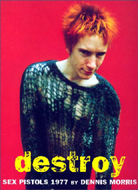 Destroy: Sex Pistols 1977